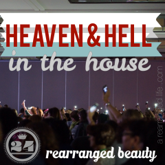 Heaven and Hell in the house